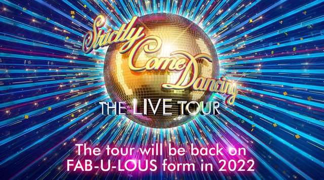 Strictly Come Dancing Live Arena Tour performing in Sheffield at the FlyDSA Arena for 2 nights on 1 & 2 February2022.